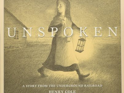 Unspoken- A Story From the Underground Railroad